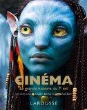 Cinéma la grande histoire du 7e art